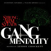 Play & Download Clinton Sparks & Talib Kweli Present: Gang Mentality by Strong Arm Steady | Napster