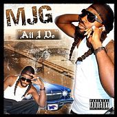 Play & Download All I Do EP by MJG | Napster