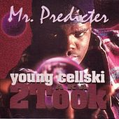 Play & Download Mr. Predicter by Young Cellski | Napster