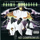 Play & Download No Compromise by Prime Minister | Napster