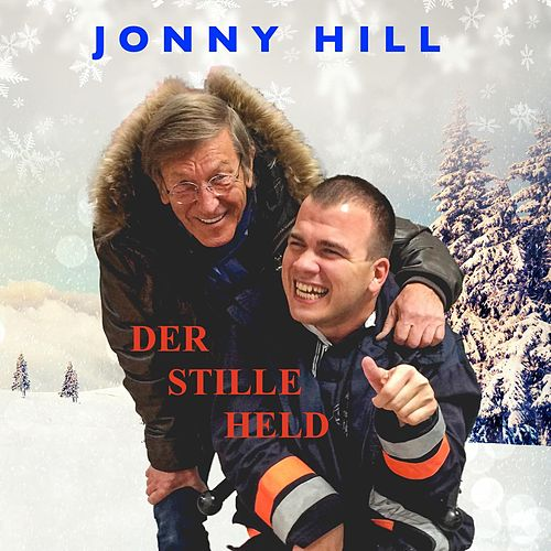 Der stille Held by Jonny Hill