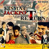 Kismat Jackpot Return by Various Artists