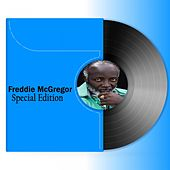 Play & Download Freddie McGregor: Special Edition by Freddie McGregor | Napster