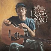 Play & Download The Lesser-Known Tristan Omand by Tristan Omand | Napster