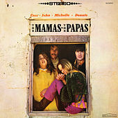 Play & Download The Mamas & The Papas by The Mamas & The Papas | Napster