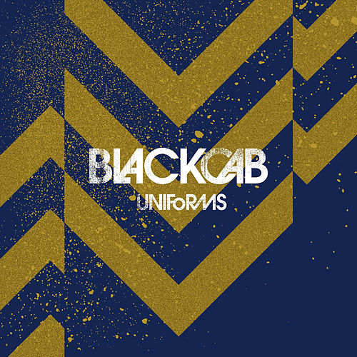 Play & Download Uniforms by Black Cab | Napster
