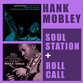 Soul Station + Roll Call (Bonus Track Version) von Hank Mobley
