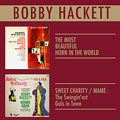 Play & Download The Most Beautiful Horn in the World + the Swing'est Gals in Town by Bobby Hackett | Napster