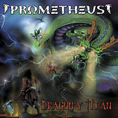 Play & Download Dragón y Titán by Prometheus | Napster