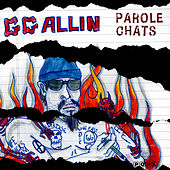 Play & Download Parole Chats by G.G. Allin | Napster