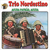 Play & Download Acuda Patrão, Acuda by Trio Nordestino | Napster