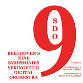 Play & Download Beethoven's Nine Symphonies, Vol. 2 by Springfield Digital Orchestra | Napster
