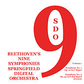 Play & Download Beethoven's Nine Symphonies, Vol. 1 by Springfield Digital Orchestra | Napster