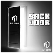 Play & Download Back Door by Ruff Sqwad | Napster