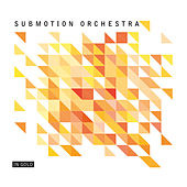 In Gold by Submotion Orchestra