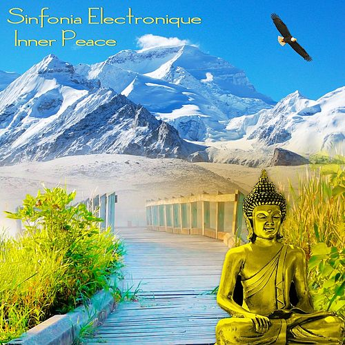 Play & Download Inner Peace by Sinfonia Electronique | Napster