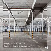 Play & Download Toward Isolation - Single by Train | Napster