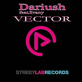 Play & Download Vector (feat. Evany) - Single by Dariush | Napster