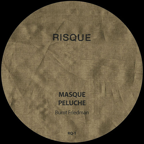 Masque / Peluche by Burnt Friedman
