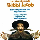 The Adventures of Rabbi Jacob (Gérard Oury's Original Motion Picture Soundtrack) by Vladimir Cosma