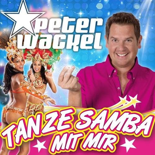 Tanze Samba mit mir (A far l'amore comincia tu) von Peter Wackel