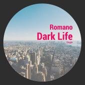 Dark Life by Romano