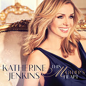 This Mother's Heart by Katherine Jenkins