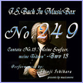 Play & Download Cantata No. 13, Meine Seufzer, Meine Tranen, BWV13 by Shinji Ishihara | Napster