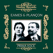 Play & Download Emma Eames and Pol Plançon (Recorded 1903 - 1911) by Various Artists | Napster