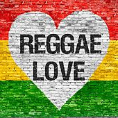 Play & Download Reggae Love by Various Artists | Napster