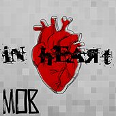 In Heart by The Mob