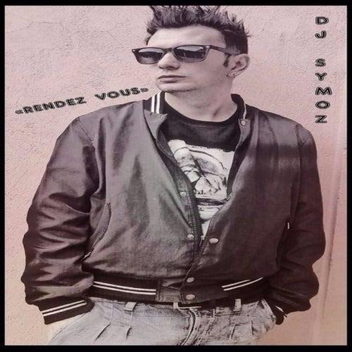 Rendez-vous by DJ Symoz