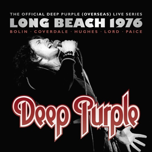 The Official Deep Purple (Overseas) Live Series: Long Beach 1976 [2016 Edition] by Deep Purple
