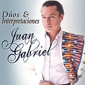 Juan Gabriel - Dúos & Interpretaciones by Various Artists