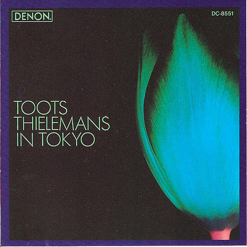 Play & Download In Tokyo by Toots Thielemans | Napster