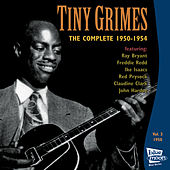 The Complete Tiny Grimes 1950-1954 - Vol.3 by Tiny Grimes