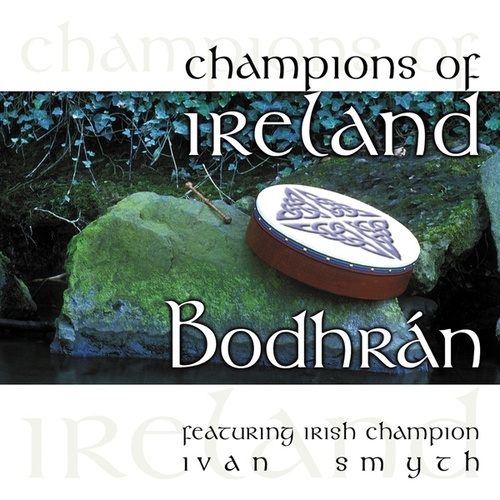 Champions of Ireland - Bodhrán by Ivan Smith