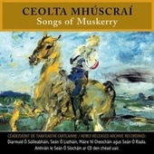 Ceolta Mhúscraí (Songs of Muskerry) by Various Artists