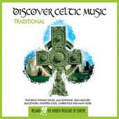 Discover Celtic Music: Traditional by Various Artists