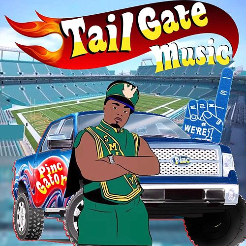 Play & Download Tail Gate Music by Pinc Gator | Napster