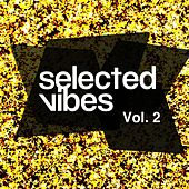 Play & Download Selected Vibes, Vol. 2 by Various Artists | Napster