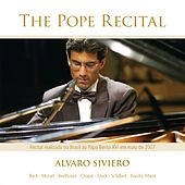 Play & Download The Pope Recital by Alvaro Siviero | Napster
