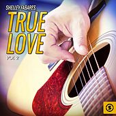 True Love, Vol. 2 by Shelley Fabares