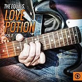 Play & Download Love Potion, Vol. 2 by The Equals | Napster