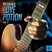Play & Download Love Potion, Vol. 3 by The Equals | Napster