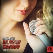 Big, Big Day Tomorrow, Vol. 1 by Rose Maddox
