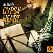 Gypsy Heart, Vol. 1 by Jim Reeves
