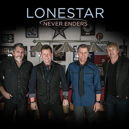 Never Enders von Lonestar