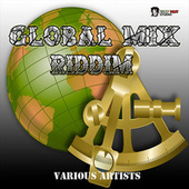 Global Mix Riddim by Various Artists