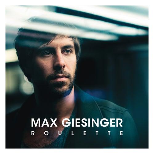 Roulette von Max Giesinger